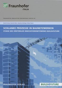 Abbildung von / Matt   Schlanke Prozesse in Baunetzwerken.   2013   Studie im Rahmen des Südtirole...