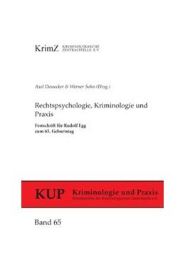 Abbildung von Dessecker / Sohn | Rechtspsychologie, Kriminologie und Praxis | 1. Auflage | 2013 | 65 | beck-shop.de