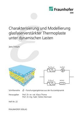 Abbildung von / Thoma / Hiermaier | Charakterisierung und Modellierung glasfaserverstärkter Thermoplaste unter dynamischen Lasten | 2012 | 22