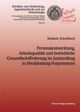Abbildung von Schollbach | Personalentwicklung, Arbeitsqualität und betriebliche Gesundheitsförderung im Justizvollzug in Mecklenburg-Vorpommern | 2013