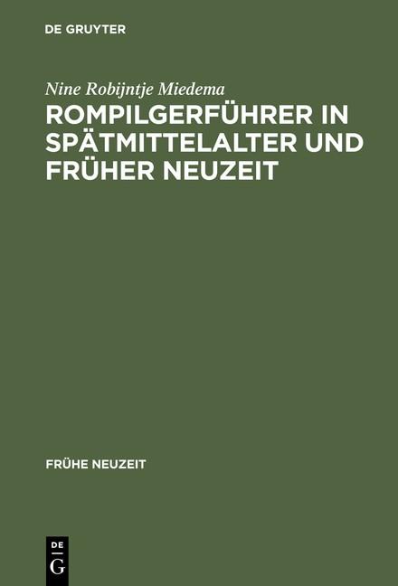 Abbildung von Miedema | Rompilgerführer in Spätmittelalter und Früher Neuzeit | Reprint 2013 | 2013