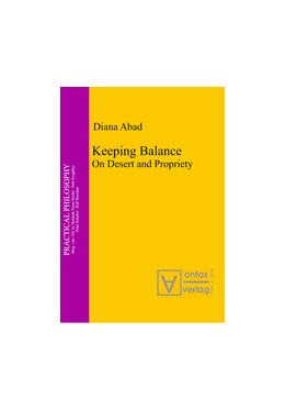 Abbildung von Abad | Keeping Balance | 1. Auflage | 2013 | On Desert and Propriety