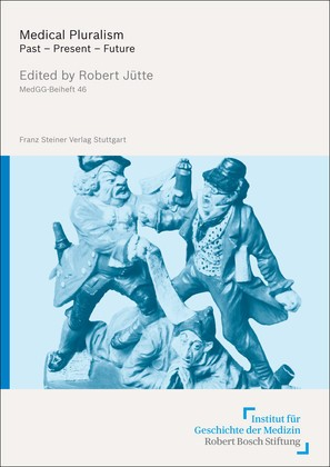 Medical Pluralism   Jütte, 2013   Buch (Cover)