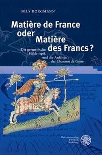 Matière de France oder Matière des Francs? | Borgmann, 2013 | Buch (Cover)