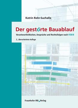 Abbildung von Rohr-Suchalla | Der gestörte Bauablauf. | 2. Auflage | 2013 | beck-shop.de