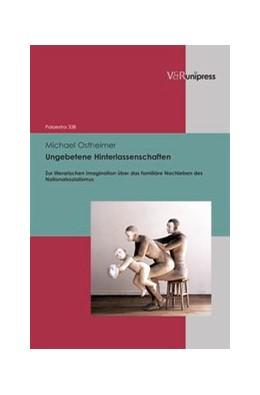 Abbildung von Ostheimer | Ungebetene Hinterlassenschaften | 1. Auflage | 2013 | beck-shop.de