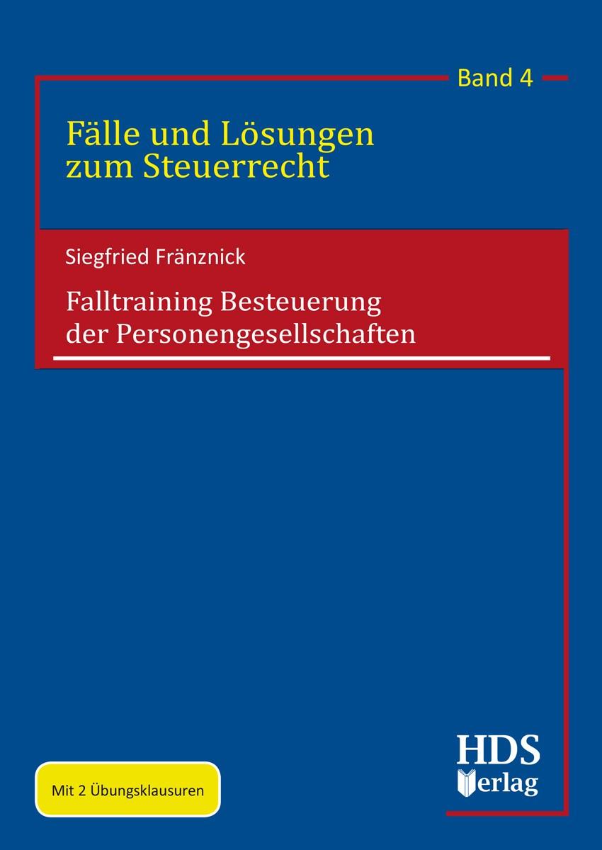 Falltraining Besteuerung der Personengesellschaften | Fränznick, 2018 (Cover)