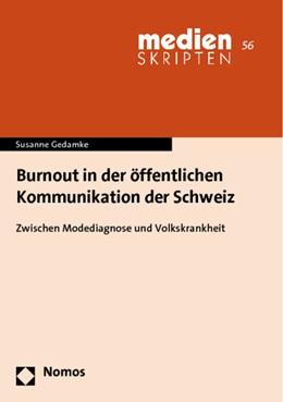 Abbildung von Gedamke | Burnout in der öffentlichen Kommunikation der Schweiz | 2013 | Zwischen Modediagnose und Volk... | 56