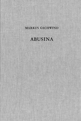 Abbildung von Gschwind, Markus | Abusina. Das römische Auxiliarkastell Eining an der Donau vom 1. bis 5. Jh. n. Chr. | 2004 | 53