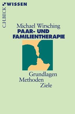 Abbildung von Wirsching, Michael | Paar- und Familientherapie | 1. Auflage | 2005 | 2361 | beck-shop.de