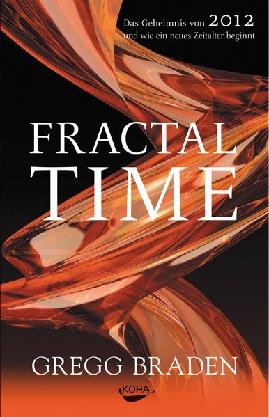 Fractal Time | Braden, 2009 | Buch (Cover)