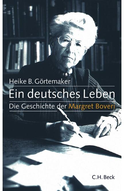 Cover: Heike B. Görtemaker, Ein deutsches Leben