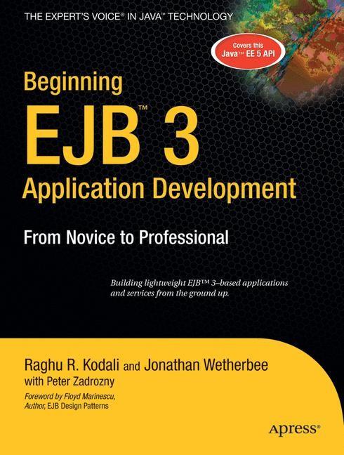 Abbildung von Kodali / Wetherbee / Zadrozny | Beginning EJB 3 Application Development | 1st ed. | 2006