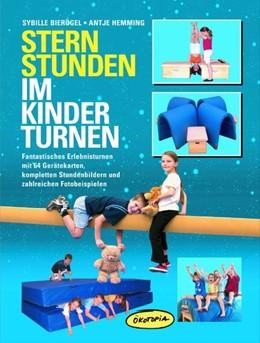 Abbildung von Hemming / Bierögel   Sternstunden im Kinderturnen   1. Auflage   2016   beck-shop.de