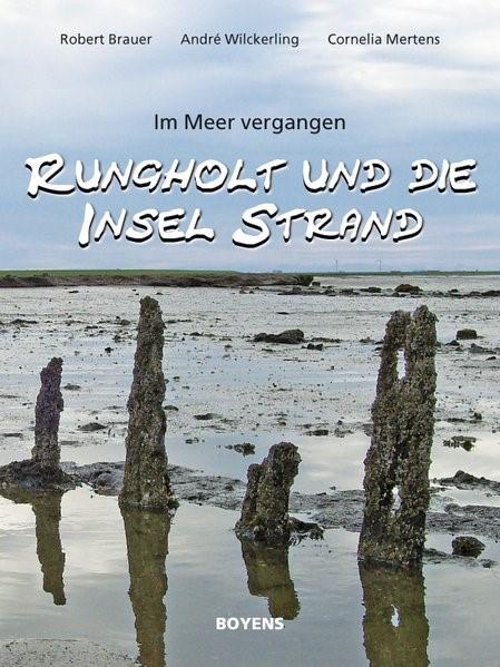 Rungholt und die Insel Strand   Brauer / Wilckerling / Mertens, 2009   Buch (Cover)