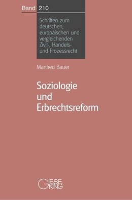 Abbildung von Bauer | Soziologie und Erbrechtsreform | 2003 | Die Reform des gesetzlichen Er... | 210