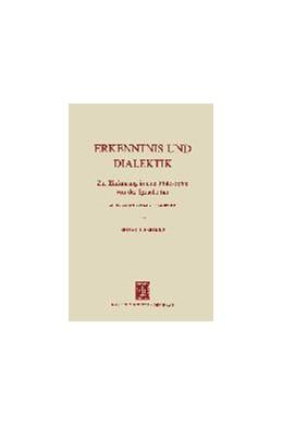 Abbildung von Liebrucks | Erkenntnis und Dialektik | 1972 | Zur Einführung in eine Philoso...