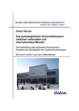 Abbildung von Meister | Das postsowjetische Universitätswesen zwischen nationalem und internationalem Wandel | 2008 | Die Entwicklung der regionalen... | 85