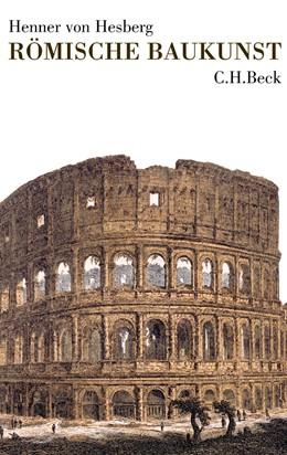 Abbildung von von Hesberg, Henner | Römische Baukunst | 2005