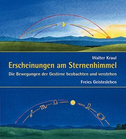 Abbildung von Kraul | Erscheinungen am Sternenhimmel | 2002 | Die Bewegungen der Gestirne be...