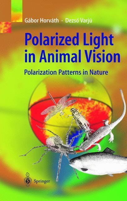 Abbildung von Horváth / Varju | Polarized Light in Animal Vision | 2003