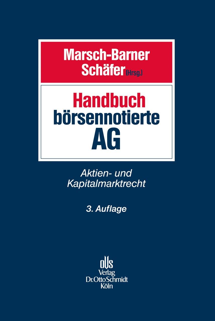 Handbuch börsennotierte AG | Marsch-Barner / Schäfer (Hrsg.) | 3., neu bearbeitete Auflage, 2013 | Buch (Cover)