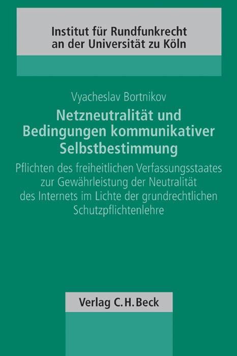 Netzneutralität und Bedingungen kommunikativer Selbstbestimmung | Bortnikov, 2013 | Buch (Cover)