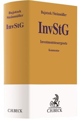 Abbildung von Bujotzek / Steinmüller   Investmentsteuergesetz: InvStG   1. Auflage   2021   beck-shop.de