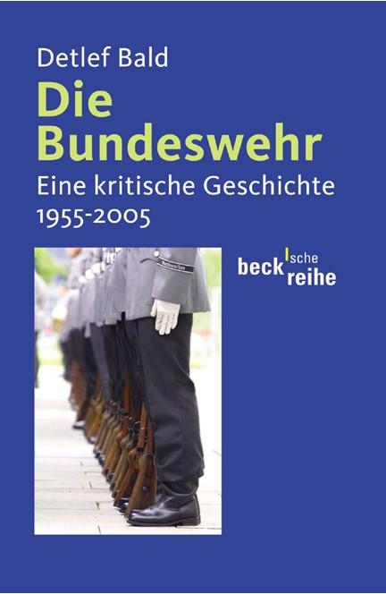 Cover: Detlef Bald, Die Bundeswehr