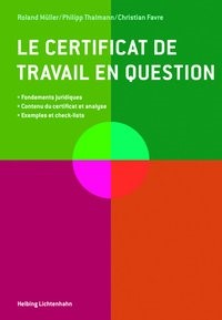 Le certificat de travail en question | Müller / Thalmann / Favre, 2014 | Buch (Cover)