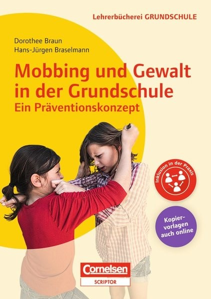 Abbildung von Braselmann / Braun | Mobbing und Gewalt in der Grundschule - ein Präventionskonzept | 2013