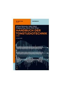 Abbildung von Dickreiter / Dittel / Hoeg | Handbuch der Tonstudiotechnik | 8., völlig überarbeitete und erweiterte Auflage | 2014
