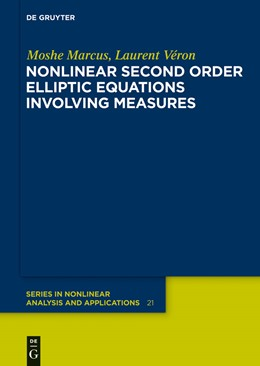 Abbildung von Marcus / Véron | Nonlinear Second Order Elliptic Equations Involving Measures | 2013 | 21