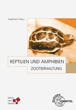 Abbildung von Engelmann / Eulenberger | Zootierhaltung: Reptilien und Amphibien | 2006