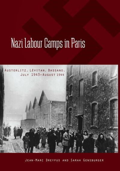 Nazi Labour Camps in Paris | Dreyfus / Gensburger, 2013 | Buch (Cover)