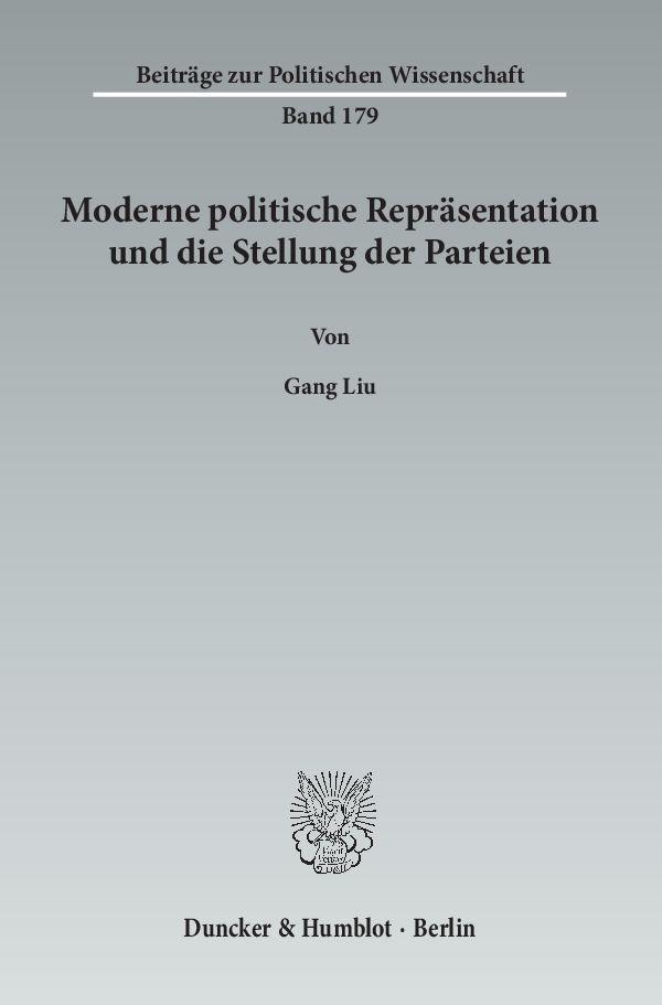Abbildung von Liu | Moderne politische Repräsentation und die Stellung der Parteien | 2013