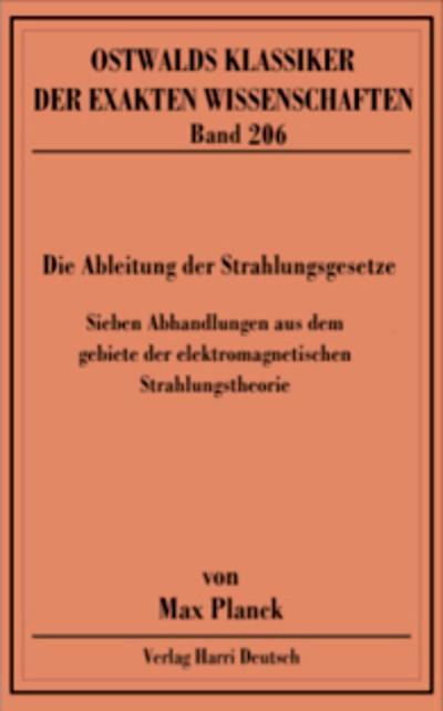 Die Ableitung der Strahlungsgesetze (Planck), 2007 | Buch (Cover)