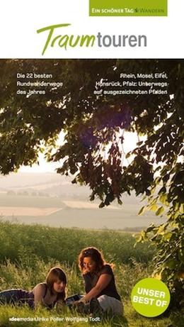 Abbildung von Poller / Schöllkopf / Todt | TraumTouren. Ein schöner Tag Wandern | 2013 | Die 22 schönsten Rundwanderweg...