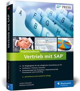 Abbildung von Scheibler / Schuberth | Praxishandbuch Vertrieb mit SAP | 2013 | So setzen Sie SAP SD erfolgrei...
