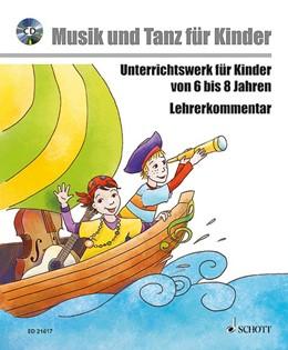 Abbildung von Yaprak Kotzian / Herwig / Enders | Musik und Tanz für Kinder - zwischen 6 und 8 Jahren - Komplettpaket | 2013 | Unterrichtswerk für Kinder zwi...