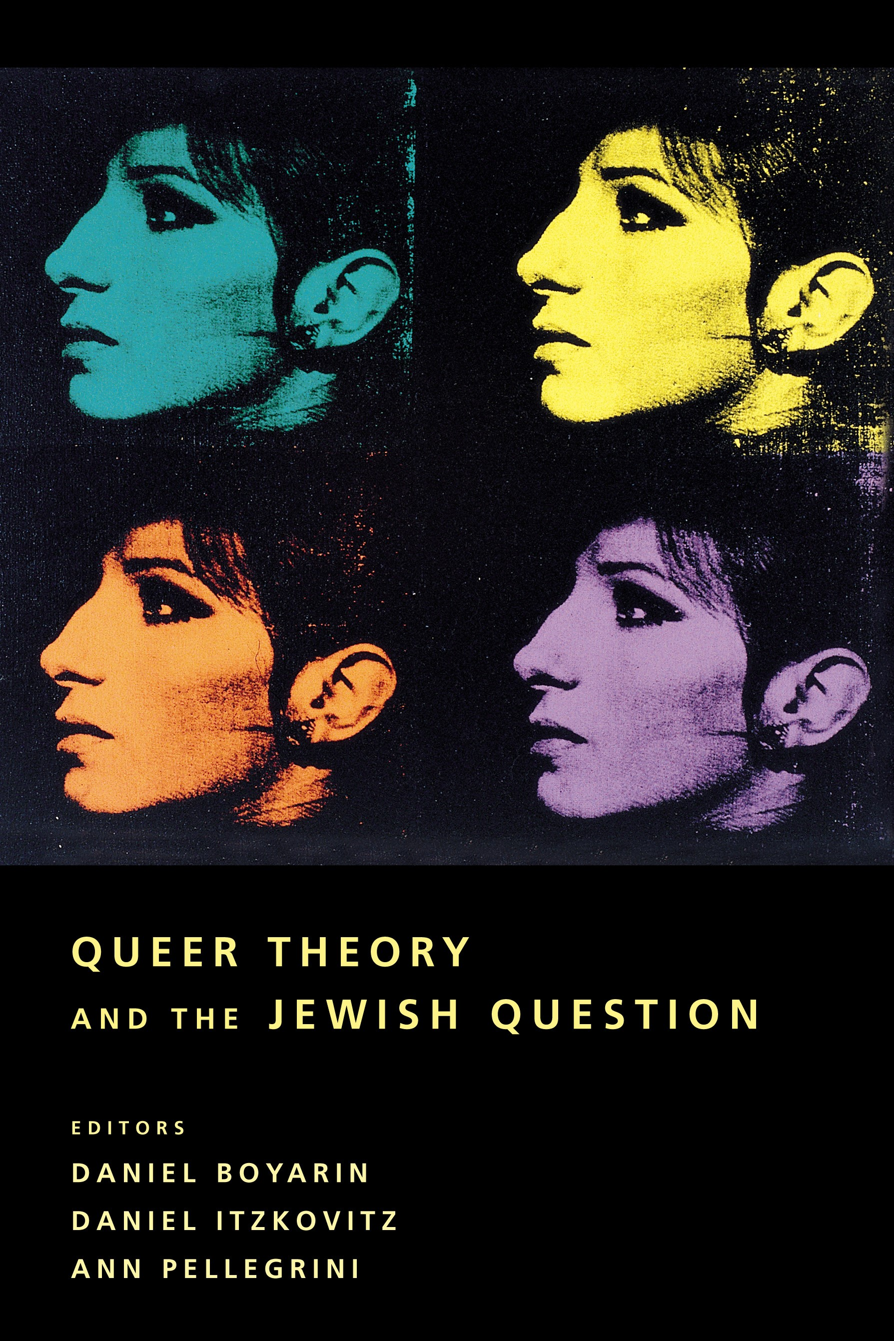 Abbildung von Boyarin / Itzkovitz / Pellegrini | Queer Theory and the Jewish Question | 2003