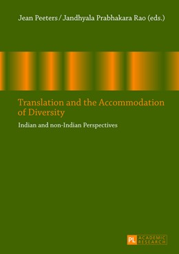 Abbildung von Prabhakara Rao / Peeters | Translation and the Accommodation of Diversity | 2013 | Indian and non-Indian Perspect...