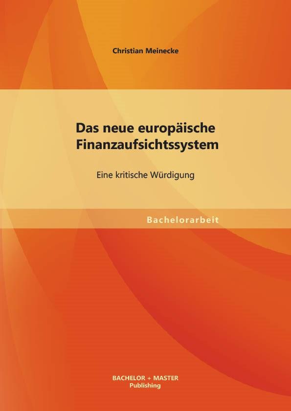 Abbildung von Meinecke   Das neue europäische Finanzaufsichtssystem   2013