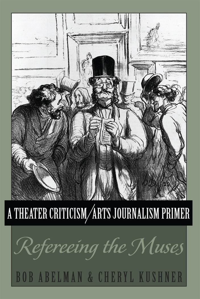A Theater Criticism/Arts Journalism Primer | Abelman / Kushner, 2013 | Buch (Cover)