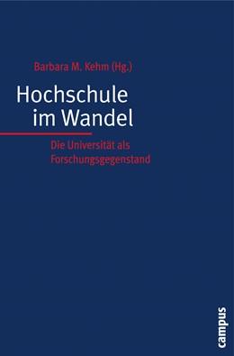 Abbildung von Kehm | Hochschule im Wandel | 2008 | Die Universität als Forschungs...