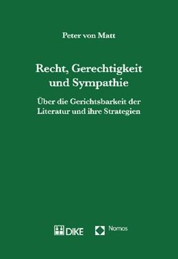 Abbildung von von Matt | Begegnung zwischen Recht, Gerechtigkeit und Sympathie | 2013 | Über die Gerichtsbarkeit der L...