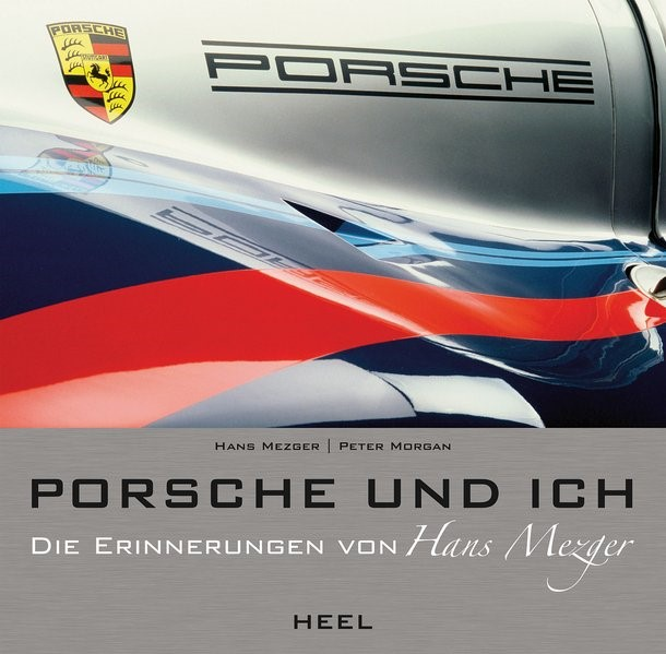 Porsche und ich | Morgan / Mezger, 2013 | Buch (Cover)