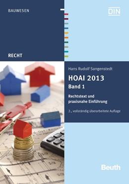 Abbildung von Sangenstedt | HOAI 2013, Band 1: Rechtstext und praxisnahe Einführung | 2., vollständig überarbeitete Auflage | 2013