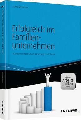 Abbildung von Weissman | Erfolgreich im Familienunternehmen - Strategie und praktische Umsetzung | 1. Auflage | 2014 | 00040 | beck-shop.de