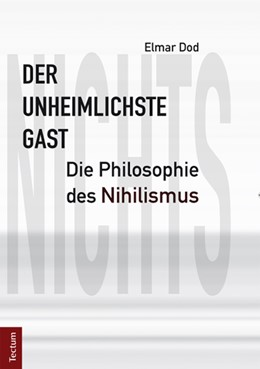 Abbildung von Dod | Der unheimlichste Gast | 2013 | Die Philosophie des Nihilismus